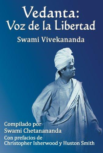 Vedanta Voz de la Libertad (Spanish Edition) Swami Vivekananda, Swami Chetanananda, Yanina