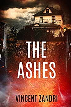 The Ashes (The Rebecca Underhill Trilogy Book 2) by [Zandri, Vincent]