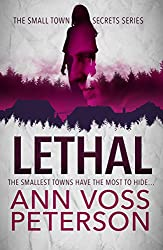 Lethal (Small Town Secrets Book 1)