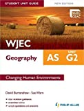 WJEC AS Geography Student Unit Guide New Edition: Unit G2 Changing Human Environments (Eurostars)