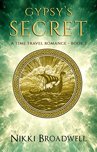 Gypsy's Secret: A Time Travel Romance (Gypsy series Book 3)