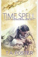 Time Spell (Ivy Grace Spell Series) (Volume 1) Paperback