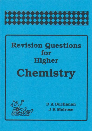 Revision Questions for Higher Chemistry Douglas Buchanan