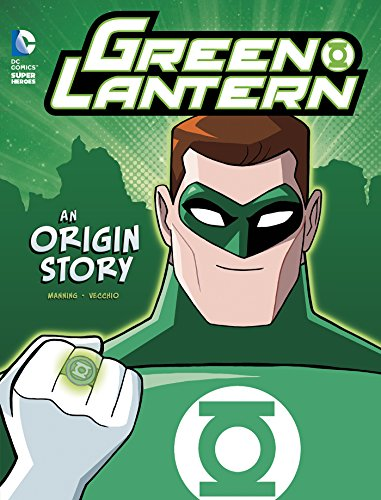 Green Lantern: An Origin Story (DC Super Heroes