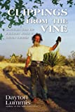 Clippings from the Vine, Dayton Lummis, 1440124841