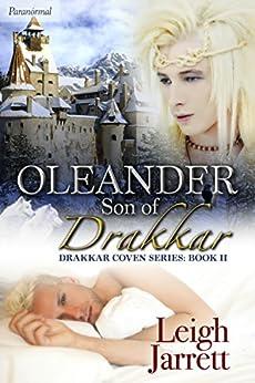 Oleander, Son of Drakkar: A Paranormal/Horror Erotic Romance (Drakkar Coven Book 2) by [Jarrett, Leigh]