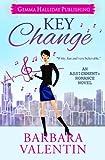 Key Change (Assignment: Romance) (Volume 3)