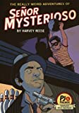 img - for The Really Weird Adventures of Se or Mysterioso (PJ and Friends Book 1) book / textbook / text book
