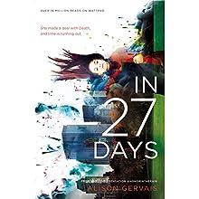 In 27 Days | Livre audio Auteur(s) : Alison Gervais Narrateur(s) : Hope Hoffman