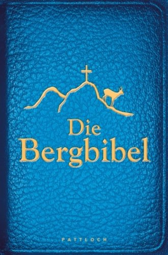 Die Bergbibel: Hoffnung für Alle
