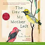 The Day My Mother Left | James Prosek