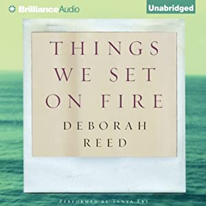 Things We Set on Fire Audiobook