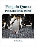 Penguin Quest, Judy Wong, 1425165389
