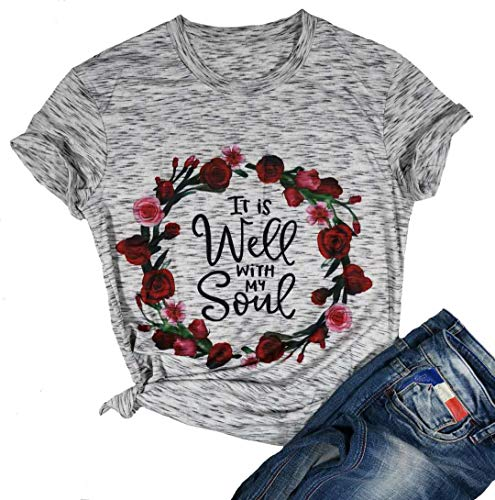It is Well My Soul Christian T Shirt Women Flower Pattern Graphic Cute Short Sleeve Tees Top (Large, White)
