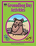 Groundhog Day Activities, Pamela Friedman, 157690069X