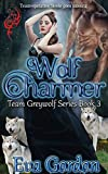 Wolf Charmer, Team Greywolf Series, Book 3
