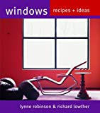 Windows, Richard Lowther and Lynne Robinson, 1844002071