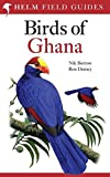Field Guide to the Birds of Ghana (Helm Field Guides)