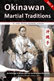 img - for Okinawan Martial Traditions, Vol. 3: Te, Tode, Karate, Karatedo, Kobudo book / textbook / text book