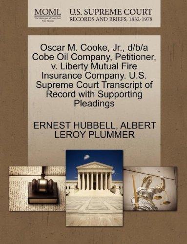 oscar-m-cooke-jr-d-b-a-cobe-oil-company-petitioner-v-liberty-mutual-fire-insurance-company-us-suprem