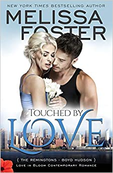 Touched By Love (love In Bloom: The Remingtons): Volume 6 por Melissa Foster epub