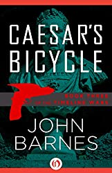 Caesar's Bicycle (The Timeline Wars Book 3)