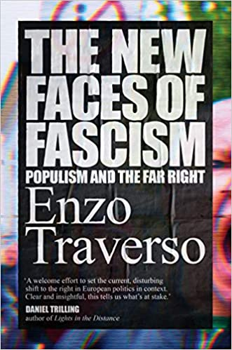 The New Faces Of Fascism: Populism And The Far Right por Enzo Traverso epub