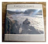 Carver Country : The World of Raymond Carver, Carver, Raymond, 0684191660
