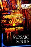 Mosaic Souls, Douglas Robinson, 141345836X