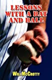 Lessons with a Bat and Ball, Will McCrotty, 1456023144