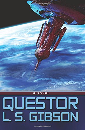 Book: Questor by L. S. Gibson