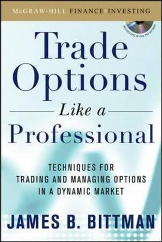 Trading Options as a Professional: Techniques for Market Makers and Experienced Traders by McGraw-Hill Education