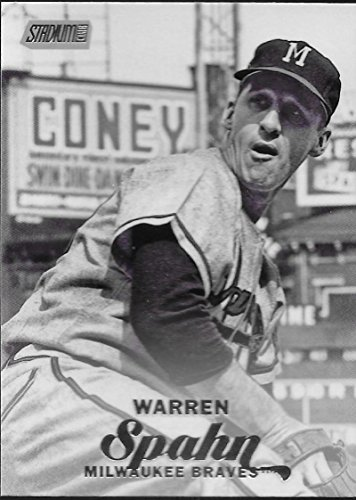 2017 Topps Stadium Club #205 Warren Spahn Milwaukee Braves Baseball Card - Milwaukee Braves Stadium