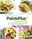 Weight Watchers Points Plus Cookbook