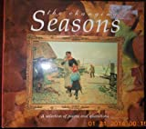 img - for The Changing Seasons: A Selection of Poems and Quotations book / textbook / text book