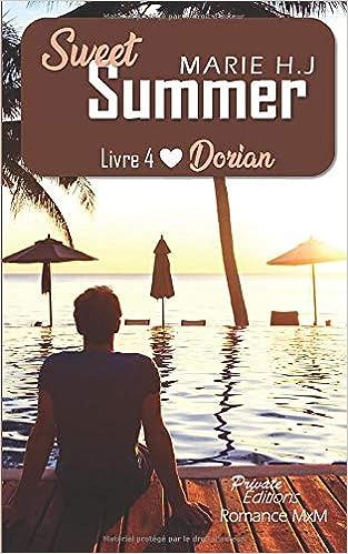 Sweet Summer Livre 4 : Dorian de Marie HJ 51vfKa0jvaL._SX311_BO1,204,203,200_