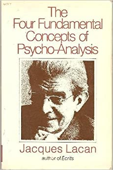 The Four Fundamental Concepts of Psycho-Analysis by Jacques Lacan (1981-09-03)