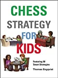 Chess Strategy For Kids-Thomas Engqvist