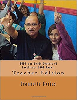 HOPE worldwide Centers of Excellence ESOL Book 1: Teacher Edition