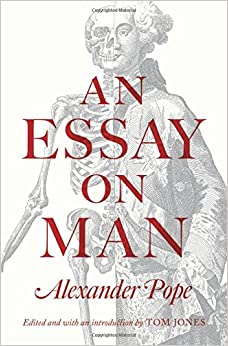 an essay on man alexander pope tom jones amazon an essay on man