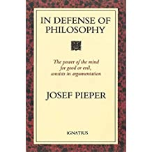 In Defense of Philosophy: Classical Wisdom Stands Up to Modern Challenges