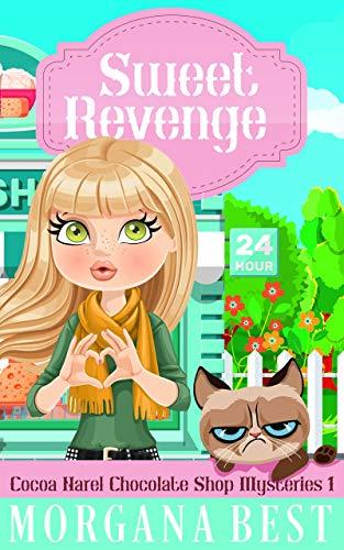 Sweet Revenge Funny Cozy