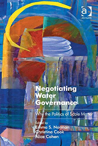 Download Negotiating Water Governance: Why the Politics of Scale Matter (Ashgate Studies in Environmental Policy and Practice) Pdf