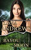 Bayou Moon by Ilona Andrews front cover