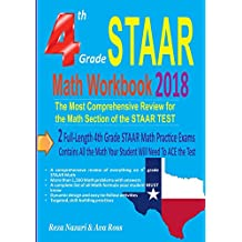 4th Grade STAAR Math Workbook 2018:: The Most Comprehensive Review for the Math Section of the STAAR TEST