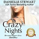 Crazy Nights: The Barrington Billionaires, Volume 3 | Danielle Stewart