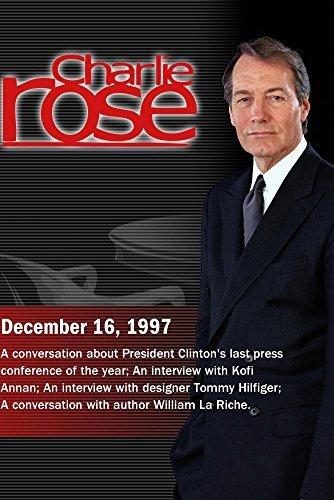 Charlie Rose with Richard Berke; Kofi Annan; Tommy Hilfiger; William LaRiche (December 16, 1997) (Tommy Hilfiger Online)