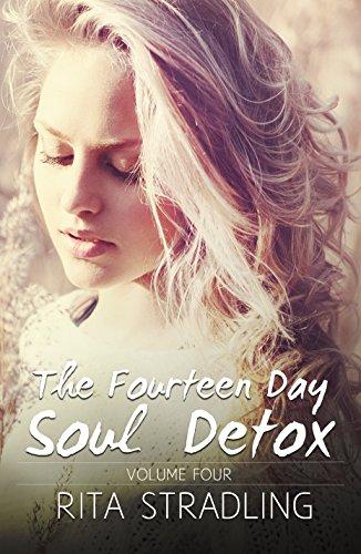 Download PDF The Fourteen Day Soul Detox, Volume Four