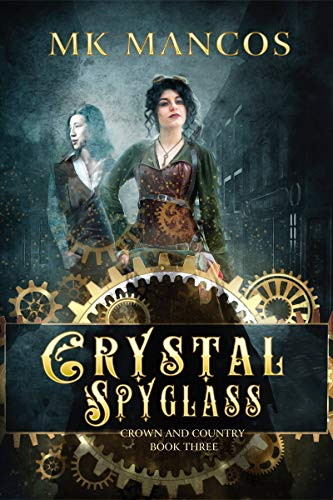 Crystal Spyglass (Crown and Country Book 3)