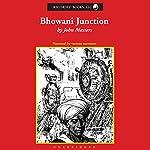 Bhowani Junction | John Masters